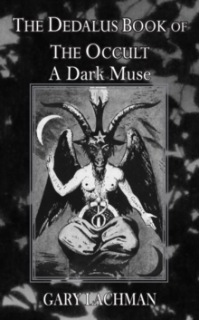 The Dedalus Book of the Occult : The Dark Muse, Paperback / softback Book