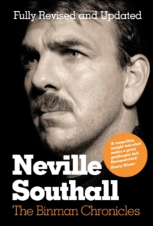 Neville Southall: The Binman Chronicles, Paperback Book