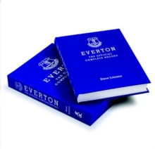 Everton : The Official Complete Record, Special Edition, Hardback Book