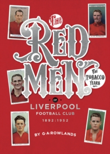 Redmen : Liverpool FC, the Tobacco Years, Paperback Book