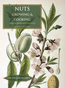 Nuts : Growing and Cooking, Paperback / softback Book