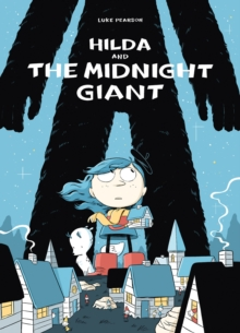 Hilda and the Midnight Giant, Paperback Book