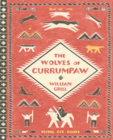 Wolves of Currumpaw, Hardback Book