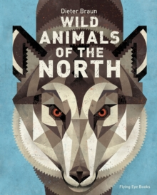 Wild Animals of the North, Hardback Book