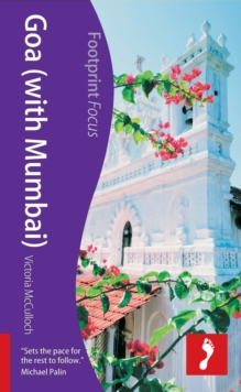 Goa (with Mumbai) Footprint Focus Guide, Paperback Book