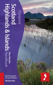 Scotland Highlands & Islands Footprint Handbook, Hardback Book
