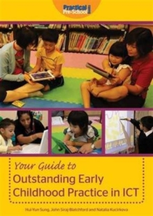 Your Guide to Outstanding Early Childhood Practice in ICT, Paperback Book