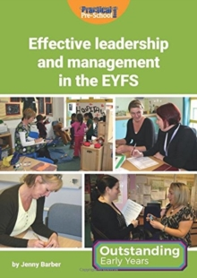 Effective Leadership and Management in the EYFS, Paperback / softback Book