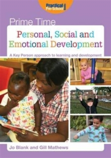 Personal, Social and Emotional Development : A Key Person Approach to Learning and Development,  Book