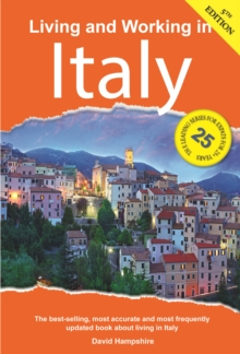 Living and Working in Italy : A Survival Handbook, Paperback Book
