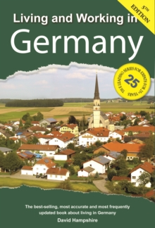 Living and Working in Germany : A Survival Handbook, Paperback Book