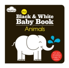 The Animals : Black & White Baby Book, Board book Book