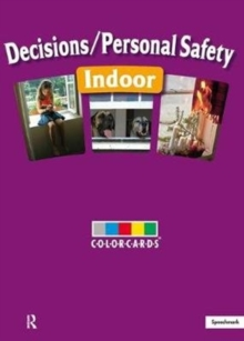 Decisions / Personal Safety - Indoors: Colorcards, Cards Book