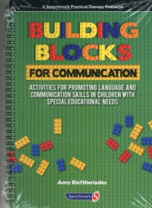 Building Blocks for Communication : Activities for Promoting Language and Communication Skills in Children with Special Educational Needs, Paperback Book