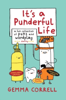 It's a Punderful Life : A fun collection of puns and wordplay, Hardback Book