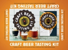 Craft Beer Tasting Kit : Everything You Need for a Beer-Tasting Party, Kit Book