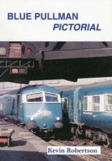 Blue Pullman Pictorial, Paperback Book
