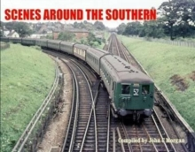 Scenes Around the Southern, Hardback Book