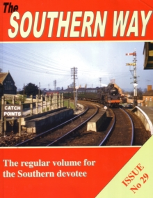 The Southern Way: Issue No 29 : Issue 29, Paperback / softback Book