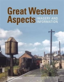 Great Western Aspects - Imagery and Information, Paperback / softback Book