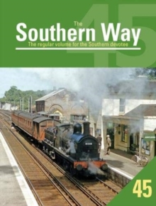 The Southern Way 45 : 45, Paperback / softback Book