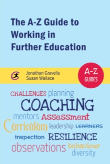 The A-Z Guide to Working in Further Education, PDF eBook