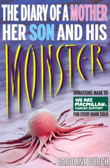 Diary of a Mother Her Son & His Monster, Paperback Book