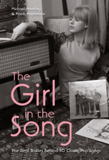 The Girl in the Song : The Real Stories Behind 50 Rock Classics, EPUB eBook