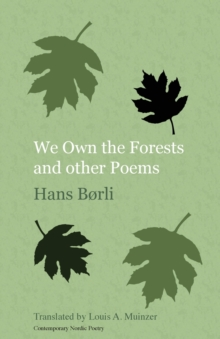 We Own the Forests and Other Poems, Paperback Book