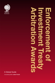 Enforcement of Investment Treaty Arbitration Awards : A Global Guide, Hardback Book