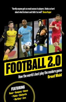 Football 2.0 : How the world's best play the modern game, Paperback Book