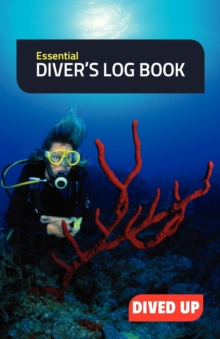 Essential Diver's Log Book : Simple 50-Dive Diving Log Book, Paperback / softback Book