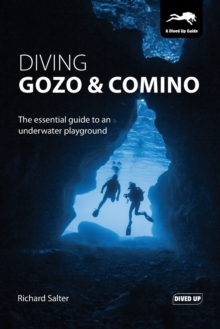Diving Gozo & Comino : The Essential Guide to an Underwater Playground, Paperback Book