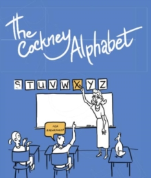 The Cockney Alphabet, Paperback Book