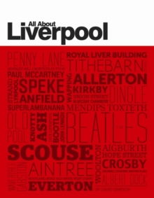 All About Liverpool, Paperback Book