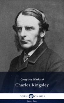 Complete Works of Charles Kingsley (Illustrated), EPUB eBook