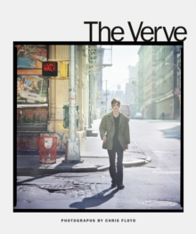 The Verve : Photographs by Chris Floyd, Hardback Book