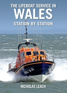 The Lifeboat Service in Wales, station by station, Paperback Book