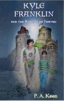 Kyle Franklin and the Knights of Heaven, Paperback Book