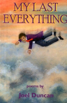 My Last Everything : Poems, Paperback Book