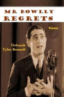 Mr Bowlly Regrets, Paperback Book