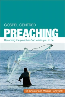 Gospel Centered Preaching, Paperback Book