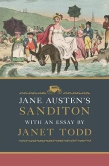 Jane Austen's Sanditon : With an Essay by Janet Todd, Hardback Book