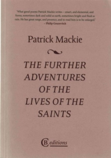 The Further Adventures of the Lives of the Saints, Paperback Book