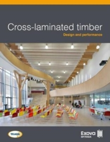 Cross-laminated timber: Design and performance, Paperback Book