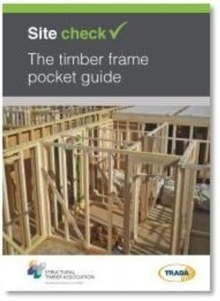 Site check: The timber frame pocket guide, Paperback / softback Book