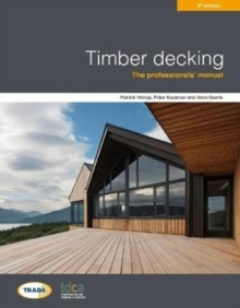 Timber decking 3rd edition, Paperback / softback Book