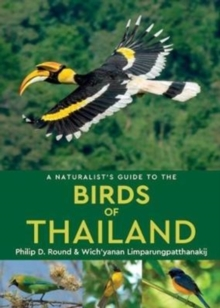A Naturalist's Guide to the Birds of Thailand, Paperback / softback Book