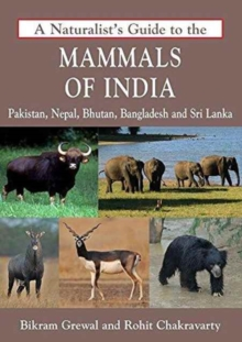 A Naturalist's Guide to the Mammals of India, Paperback / softback Book