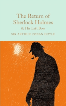 The Return of Sherlock Holmes & His Last Bow, Hardback Book